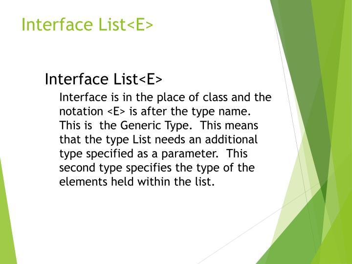 Interface List<E>