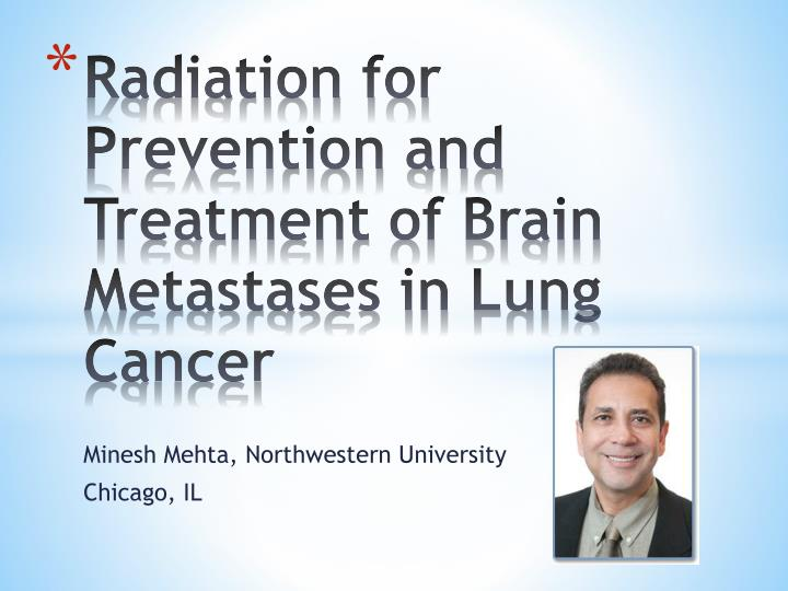 radiation for prevention and treatment of brain metastases in lung cancer n.
