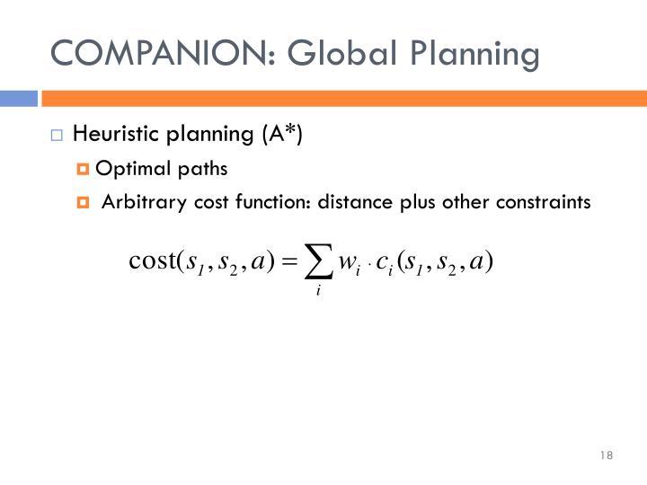 COMPANION: Global Planning