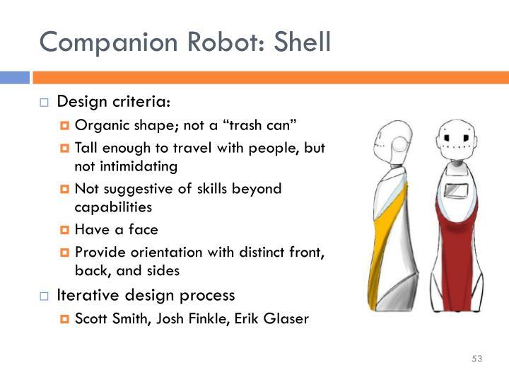 Companion Robot: Shell
