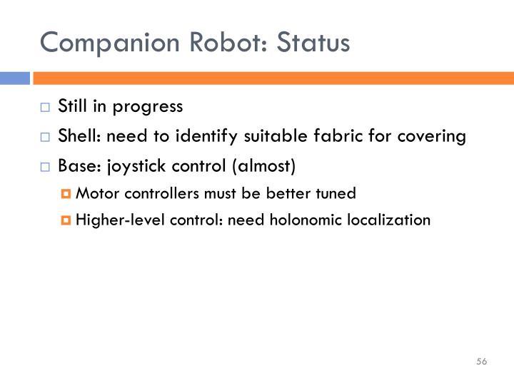 Companion Robot: Status