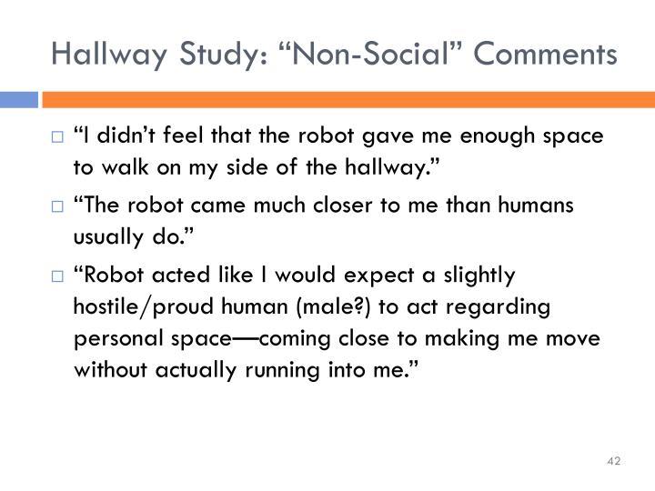 "Hallway Study: ""Non-Social"" Comments"