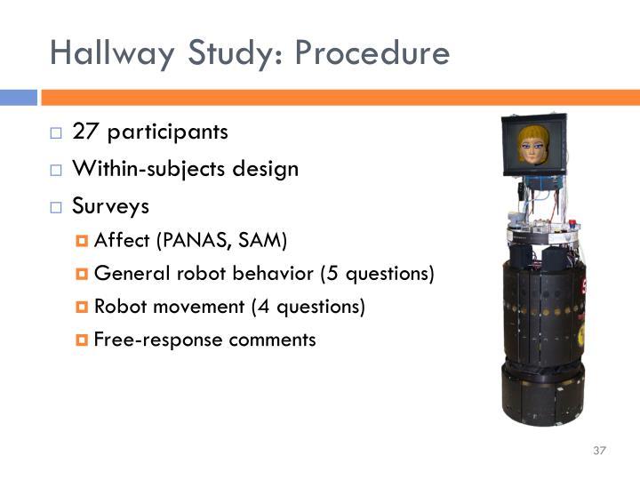 Hallway Study: Procedure
