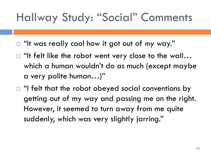 "Hallway Study: ""Social"" Comments"