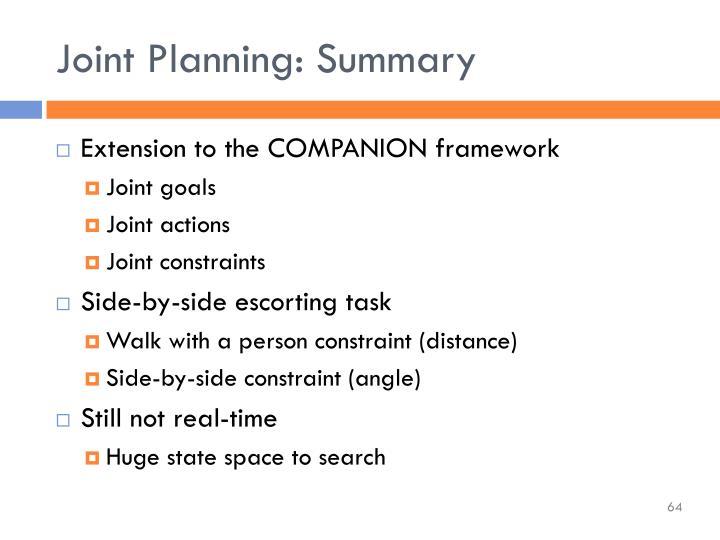 Joint Planning: Summary