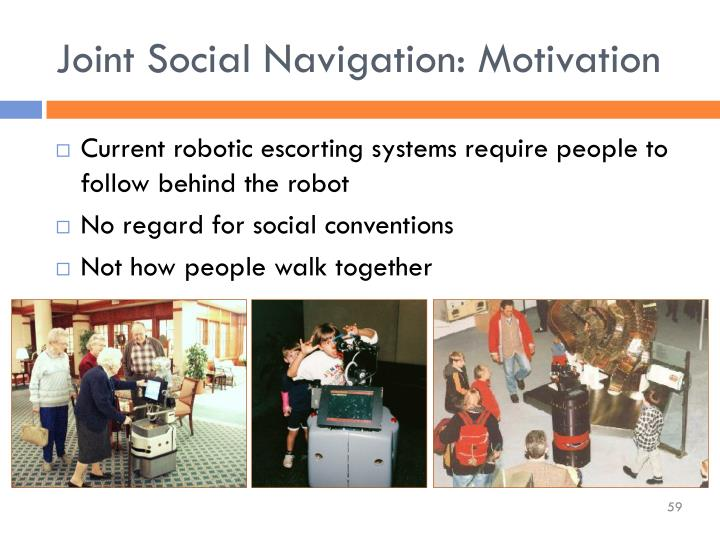 Joint Social Navigation: Motivation