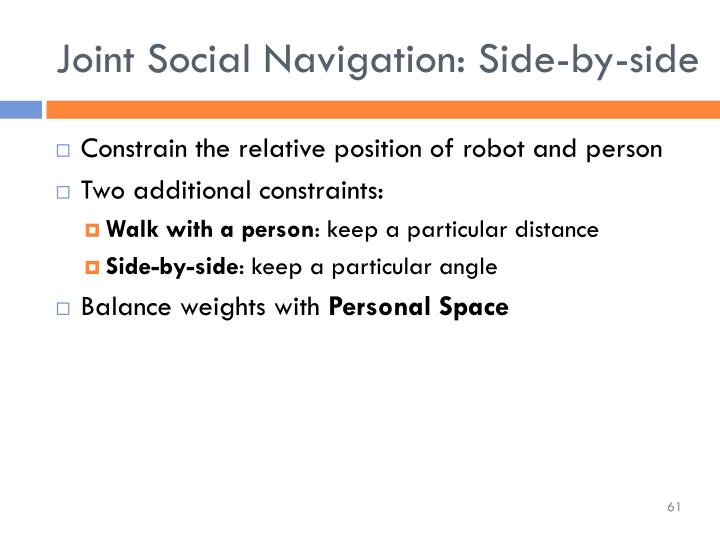 Joint Social Navigation: Side-by-side