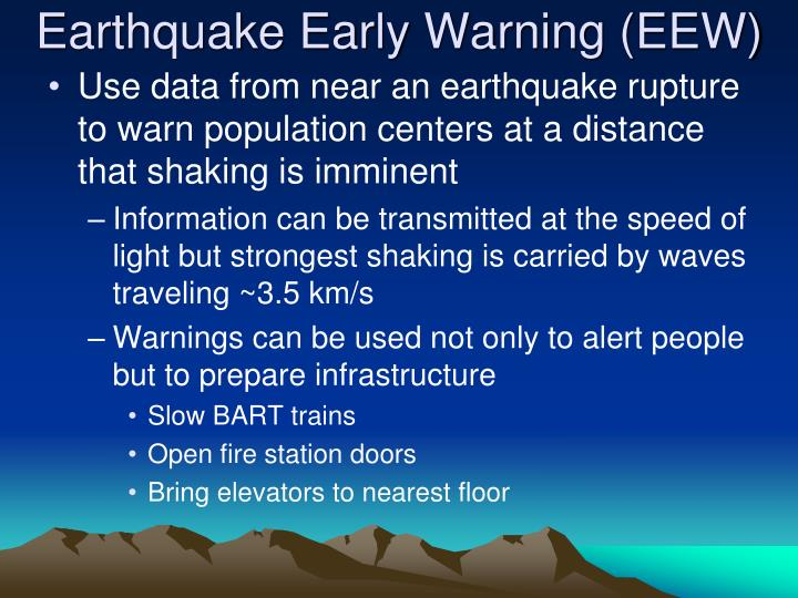Earthquake Early Warning (EEW)