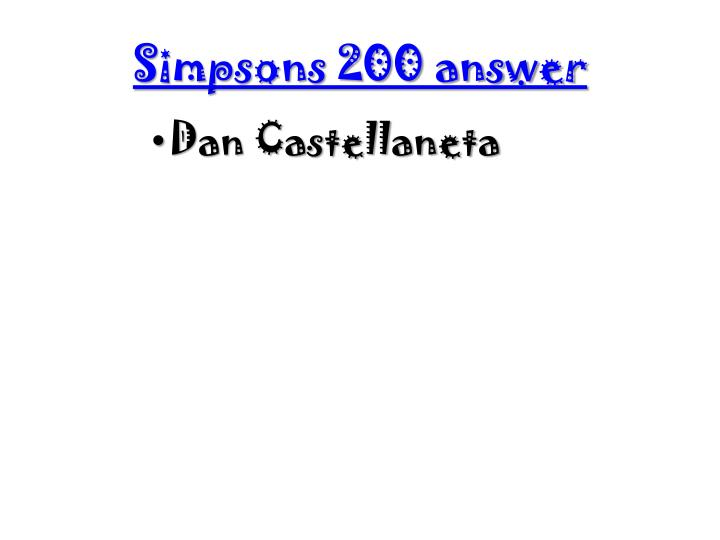 Simpsons 200 answer