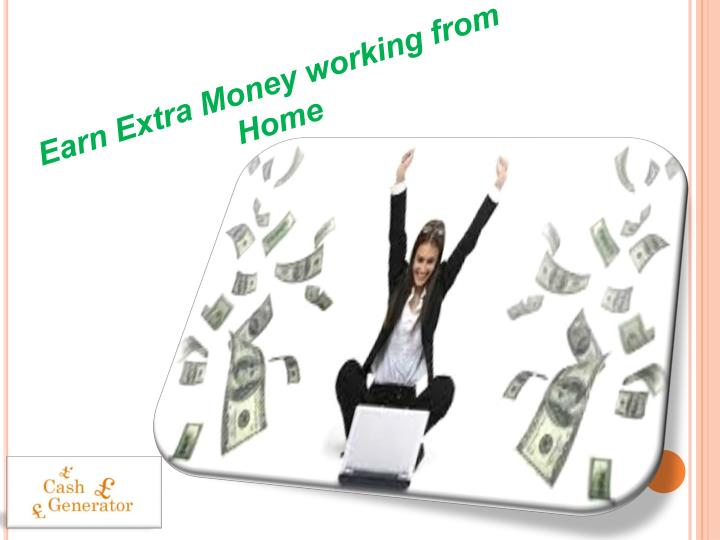 Earn Extra Money working from Home