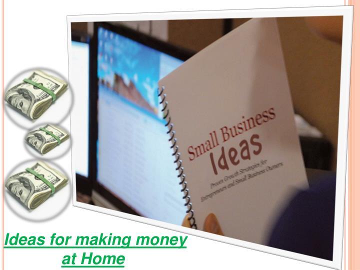 Ideas for making money