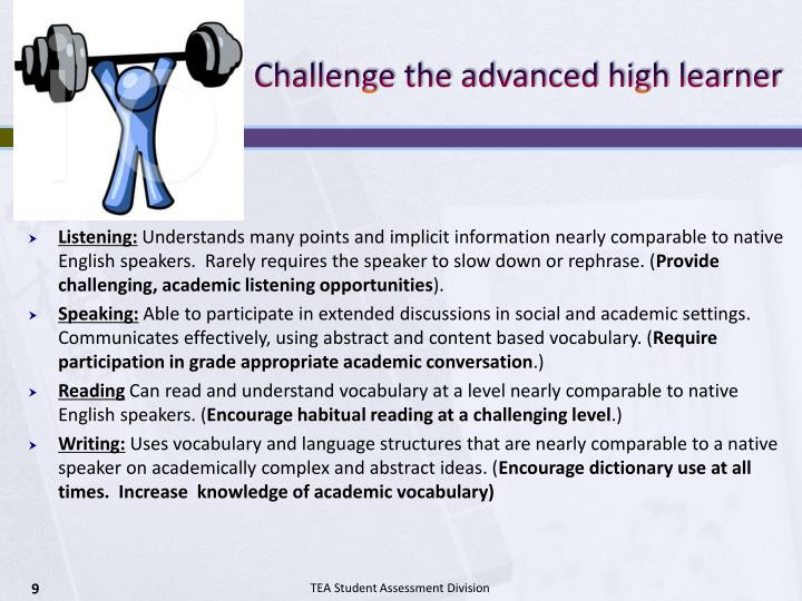 Challenge the advanced high learner