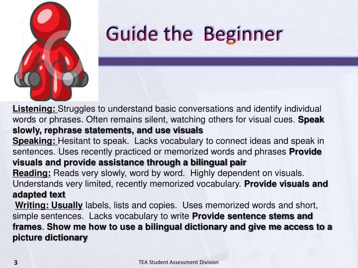 Guide the beginner