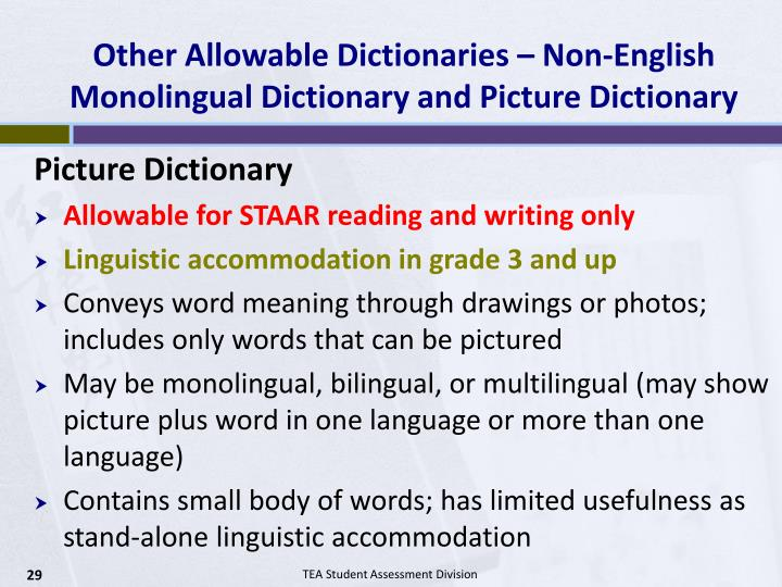 Other Allowable Dictionaries – Non-English Monolingual Dictionary and Picture Dictionary