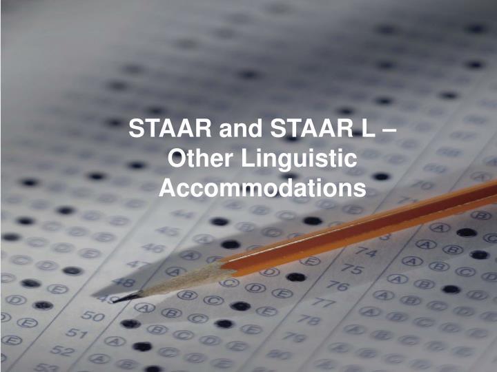 STAAR and STAAR L –