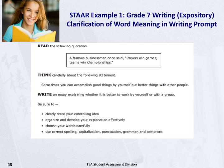 STAAR Example 1: Grade 7 Writing (Expository)