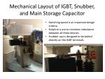 mechanical layout of igbt snubber and main storage capacitor