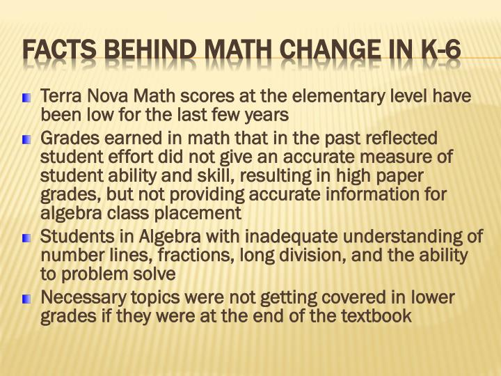 Terra Nova Math scores at the elementary level have been low for the last few years