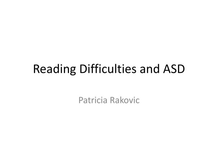 reading difficulties and asd n.