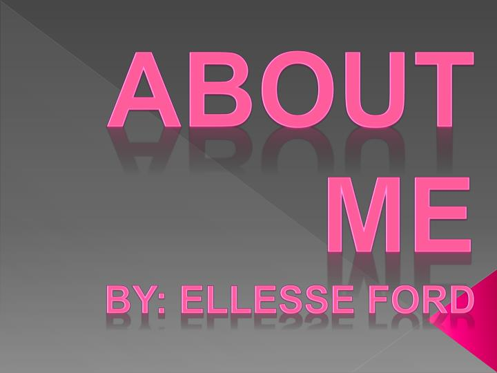 about me by ellesse ford n.
