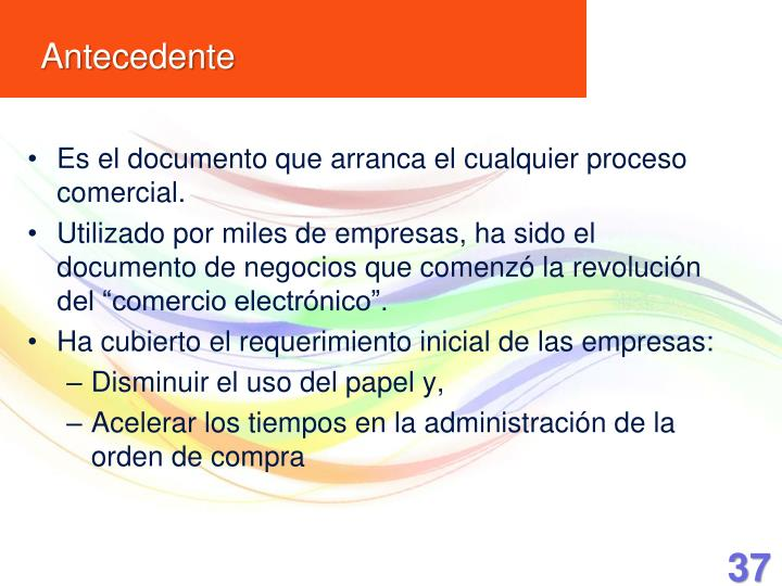 Es el documento que arranca el cualquier proceso comercial.