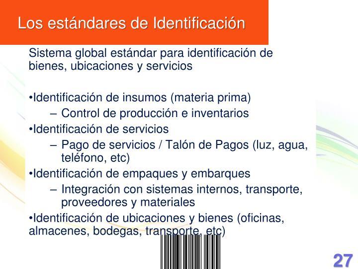 Los estándares de Identificación