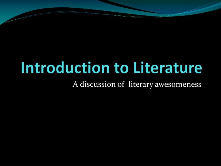 introduction to literature Lit 2000 introduction to literature (3)(aa) three hours per week prerequisites: enc 1101 and concurrent registration in or completion of enc 1102 with a grade of c or better.
