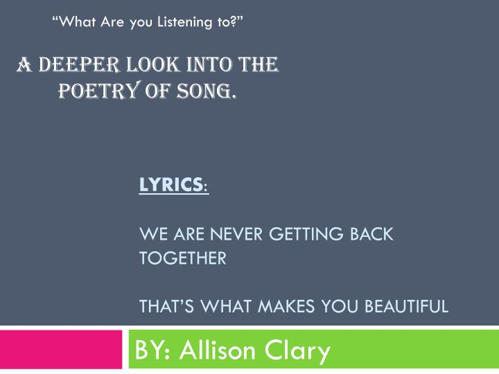 lyrics we are never getting back together that s what makes you beautiful n.