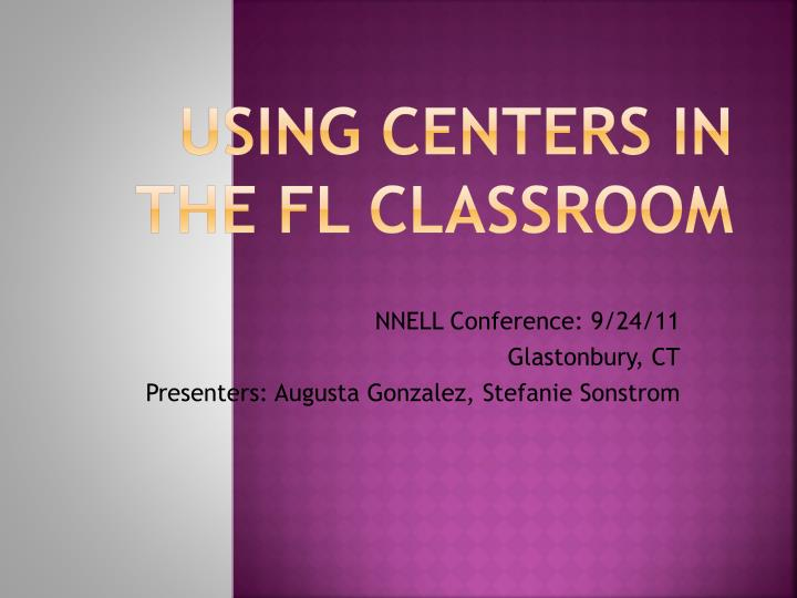 using centers in the fl classroom