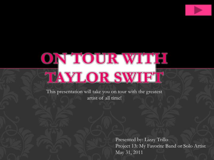 on tour with taylor swift n.