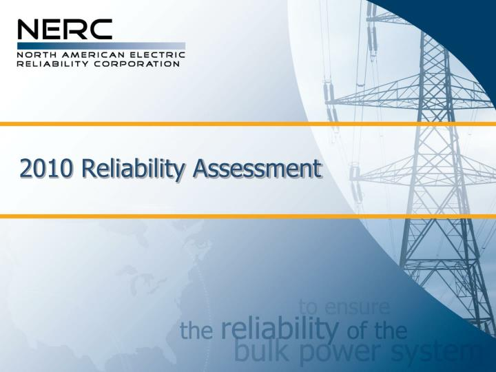 2010 reliability assessment n.
