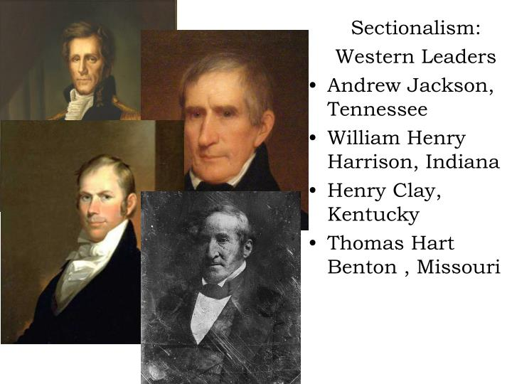andrew jackson sectionalism essay (1) andrew jackson assumed office after the passage of the tariff of 1828, and was forced to confront its consequences by placing petitions aside, congress hoped to avoid conflict and sectionalism in the country jackson stood by the gag rule, allowing congress to table petitions of the abolition of.