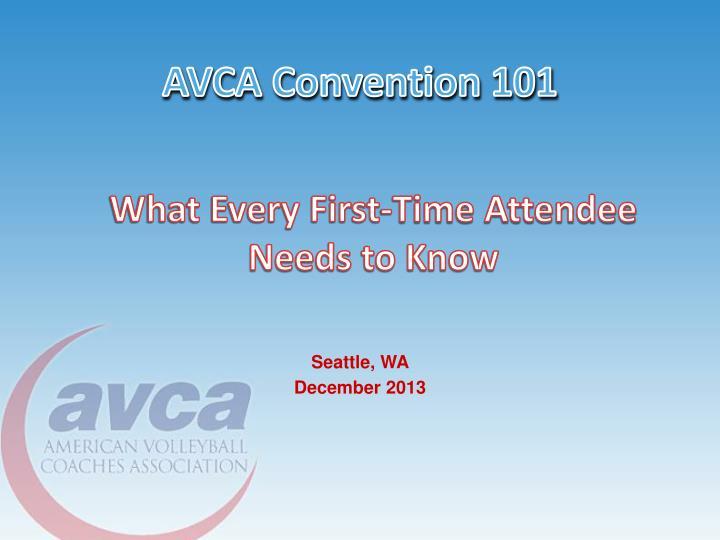 AVCA Convention 101