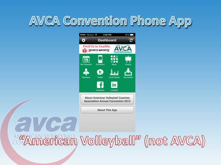 AVCA Convention Phone App