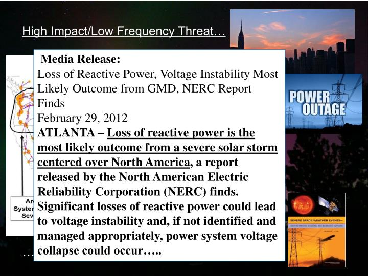 High Impact/Low Frequency Threat…