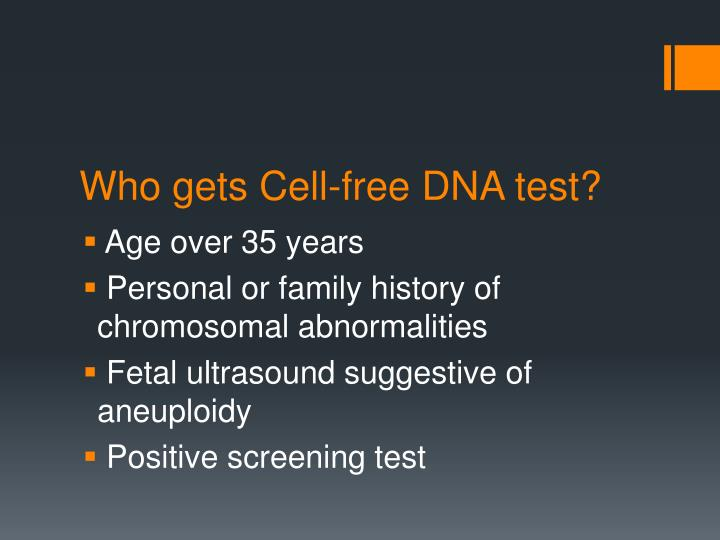 Who gets Cell-free DNA test?