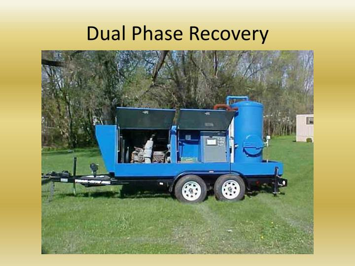 Dual Phase Recovery
