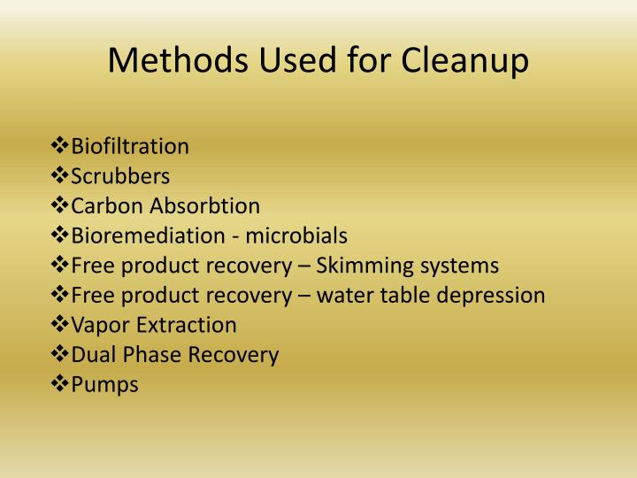 Methods Used for Cleanup