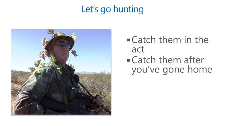 Let's go hunting