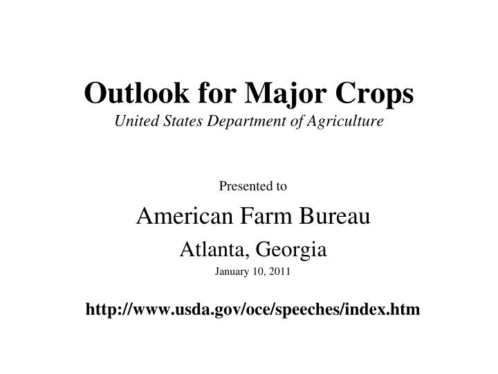 outlook for major crops united states department of agriculture n.