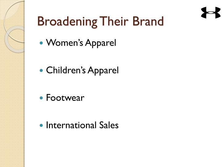 Broadening Their Brand