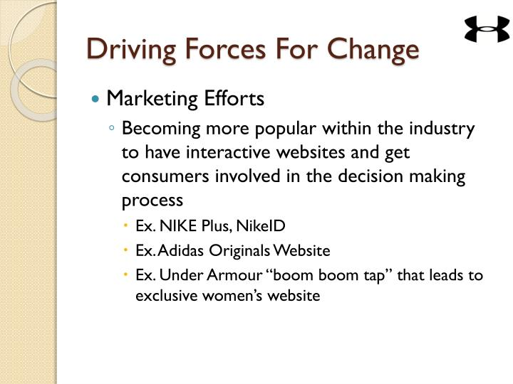 Driving Forces For Change