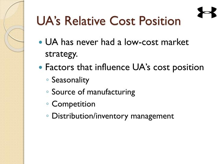 UA's Relative Cost Position