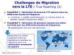 challenges de migration vers la lte true roaming 2