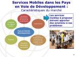 services mobiles dans les pays en voie de d veloppement caract ristiques du march