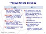 travaux futurs du sg13