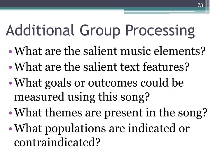 Additional Group Processing
