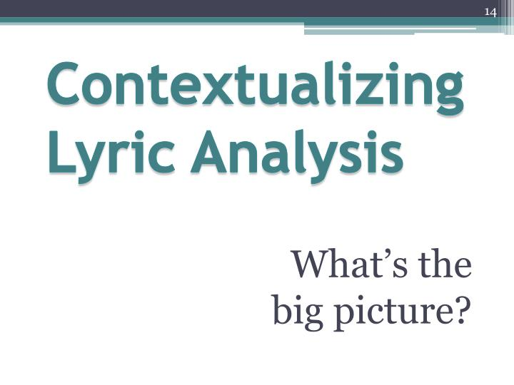 Contextualizing Lyric Analysis
