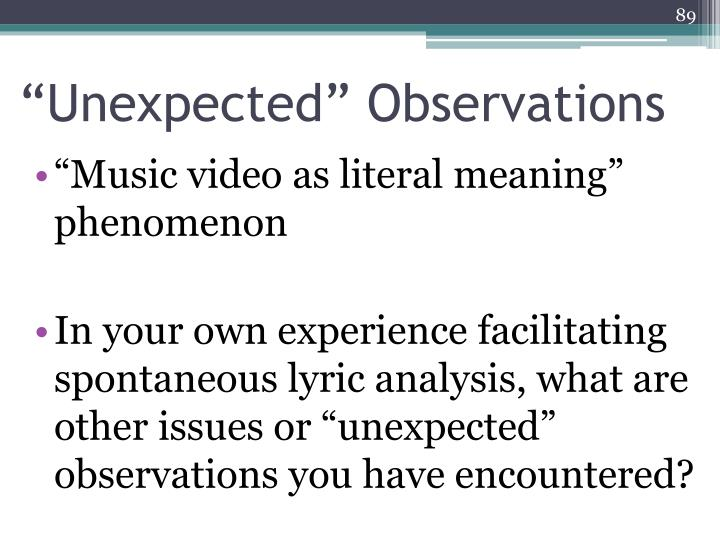 """""""Unexpected"""" Observations"""