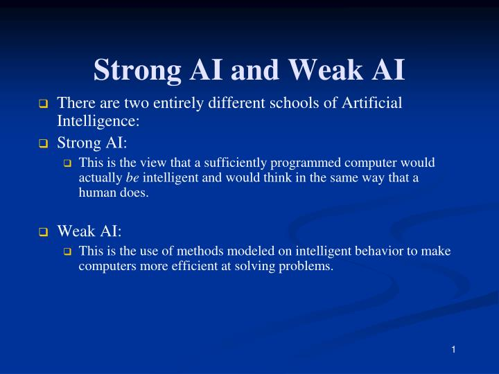 the distinction between strong and weak artificial intelligence We haven't yet build artificial general intelligence (strong ai) such a system would need to take in sensory data, interpret it and put it into context with it's existing knowledge it would also require a much more sophisticated goal system than narrow ai.